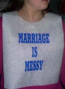 Marriage is Messy Design 1 Stock Bibs, Poly Backed Paper with Ties