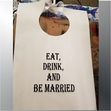 Eat, Drink & Be Married Design 1 Stock Bibs, Poly Backed Paper with Ties