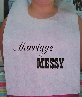 Marriage is Messy Design 2 Stock Bibs, Poly Backed Paper with Ties